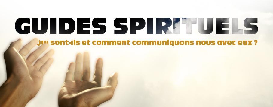 guides spirituels, qui sont-ils ?